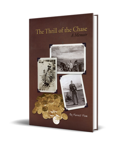 The Thrill of the Chase book by Forrest Fenn